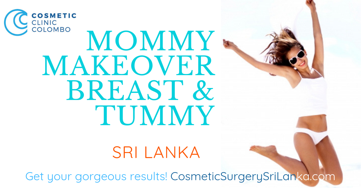Tummy Tuck Liposuction mommy makeover mum job Breast reduction, Breast Augmentation Breast Implants Silicone Fat transfer to breast Dr Dulip Dr Thushan Sri Lanka Colombo