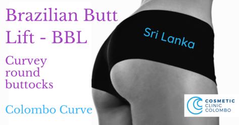 Brazilian Butt Lift BBL Sri Lanka Dr Thushan Dr Dulip Colombo