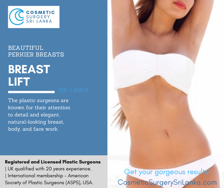 Breast Lift Breast Augmentation Breast Implants Silicone Fat transfer to breast Fully licensed plastic surgeons Sri Lanka Colombo