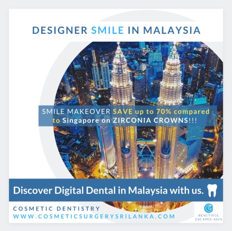 DESIGNER HOLLYWOOD SMILE MAKEOEVR IN MALAYSIA DENAL CROWNS ZIRCONIA