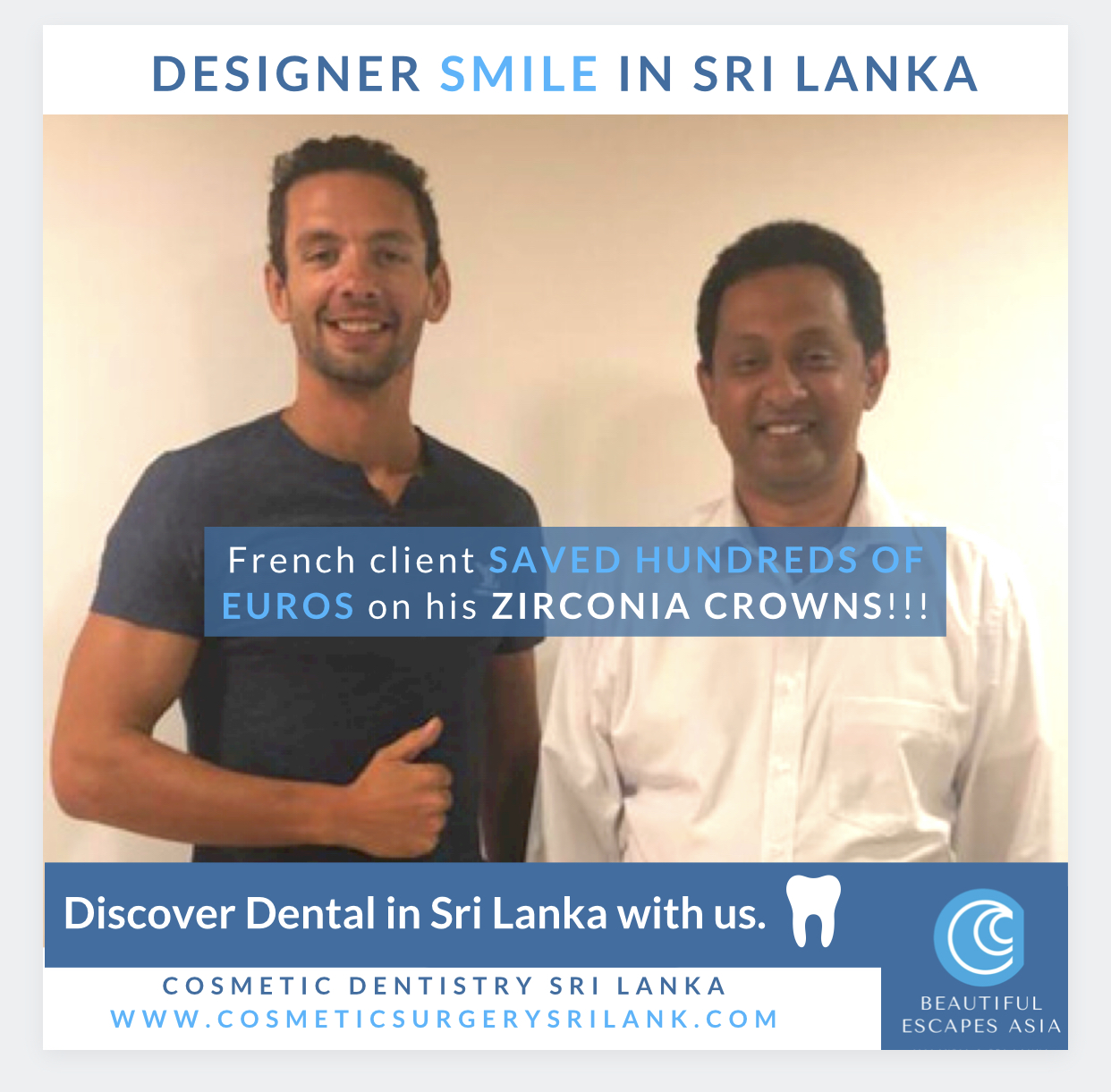 CLIENT SAVED ON HIS CROWNS IN SRI LANKA